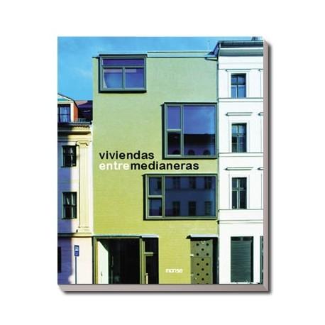Viviendas entre medianeras for Fachadas de casas modernas entre medianeras