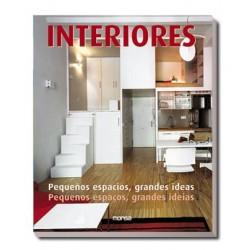 INTERIORES. PEQUEÑOS ESPACIOS, GRANDES IDEAS