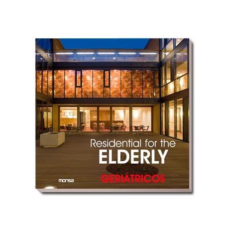 RESIDENTIAL FOR THE ELDERLY