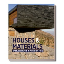 HOUSES & MATERIALS. Basic Elements in Architecture