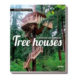 TREE HOUSES. CASAS EN LOS ÁRBOLES
