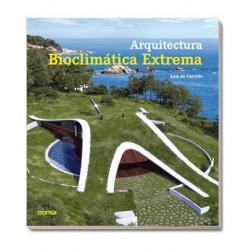 ARQUITECTURA BIOCLIMÁTICA EXTREME