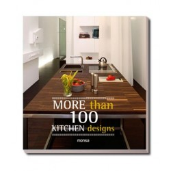 MORE THAN 100 KITCHEN DESIGNS