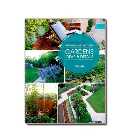 RESIDENTIAL ARCHITECTURE. Gardens. Ideas & Details