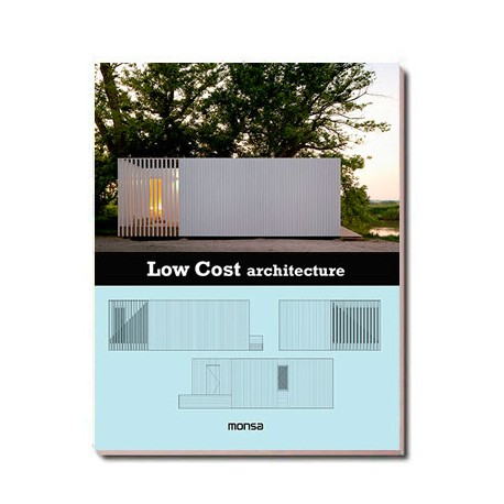 Low Cost Architecture