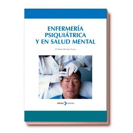 ENFERMERÍA PSIQUIÁTRICA Y EN SALUD MENTAL