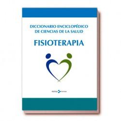 DICCIONARIO ENCICLOPÉDICO DE CIENCIAS DE LA SALUD. FISIOTERAPIA