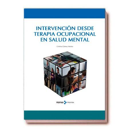 INTERVENCIÓN DESDE TERAPIA OCUPACIONAL EN SALUD MENTAL