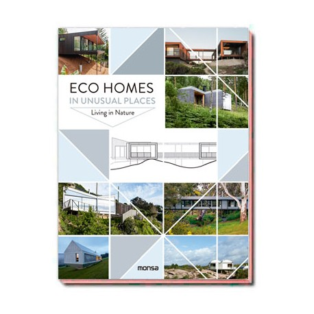 - ECO HOMES IN UNUSUAL PLACES. Living in Nature