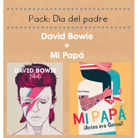 PACK MI PAPÁ + DAVID BOWIE