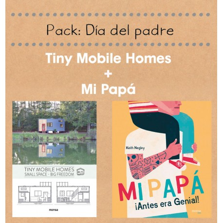 PACK MI PAPÁ + TINY MOBILE HOMES