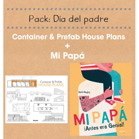 PACK MI PAPÁ + CONTAINER & PREFAB HOUSE PLANS
