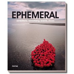EPHEMERAL. Exhibitions,...