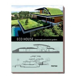 ECO HOUSE. Green roofs and...
