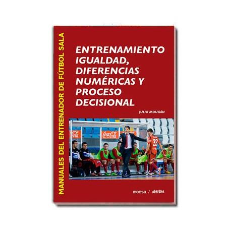 ENTRENAMIENTO IGUALDAD, DIFERENCIAS  NUMÉRICAS Y PROCESO DECISIONAL