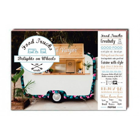 FOOD TRUCKS. Delights on wheels
