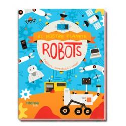 El Nostre Planeta. ROBOTS