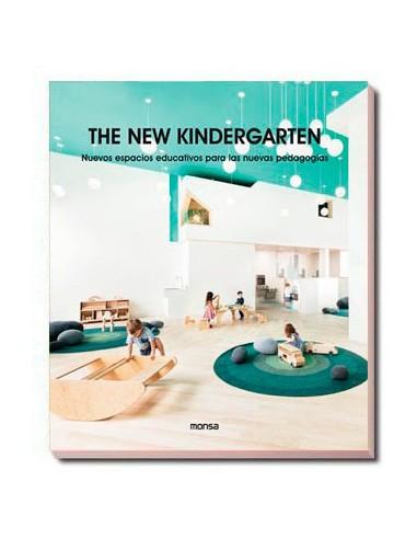THE NEW KINDERGARTEN. Nuevos Espacios...