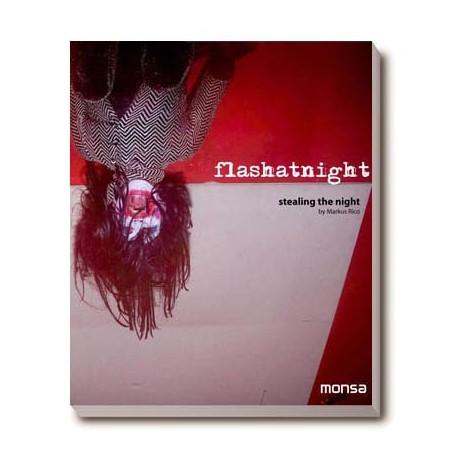 FLASH AT NIGHT