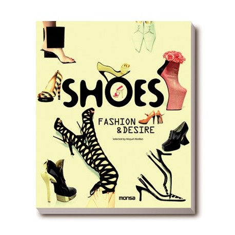 SHOES: FASHION & DESIRE