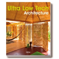 ULTRA LOW TECH ARCHITECTURE